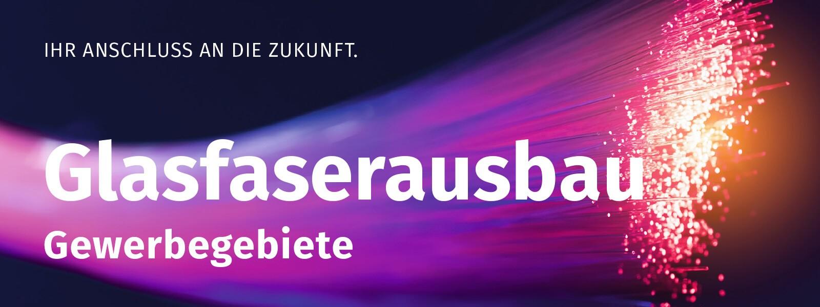 Glasfaserausbau für Gewerbegebiete in Plauen und Vogtland